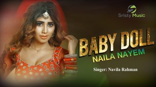 Bangla Baby Doll Item Song | Naila Nayem | Bangla Item Song 2018